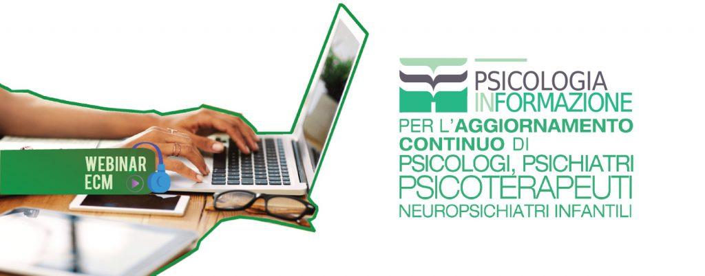 Psicologia-InFormazione-Webinar-Psicologi-Psichiatri-Psicoterapeuti-Neuropsichiatri-Infantili